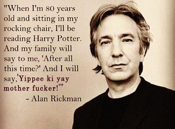 Alan Rickman Harry Potter Quote